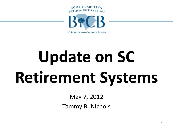 update on sc retirement systems n.