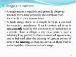 3 usage and custom