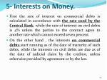 5 interests on money