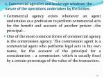 c commercial agencies and brokerage whatever the nature of the operations undertaken by the broker