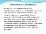 commercial acts by accessory1