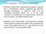 first condition purchase or renting
