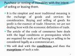 purchase or renting of movables with the intent of selling or leasing them