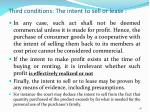 third conditions the intent to sell or lease1