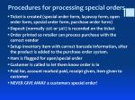 procedures for processing special orders