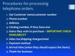 procedures for processing telephone orders
