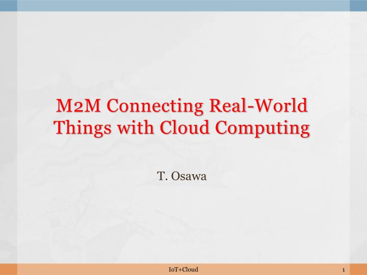 m2m connecting real world things with cloud computing n.