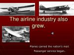the airline industry also grew