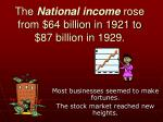 the national income rose from 64 billion in 1921 to 87 billion in 1929