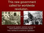 this new government called for worldwide revolution