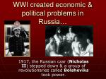 wwi created economic political problems in russia