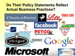 do their policy statements reflect actual business practices