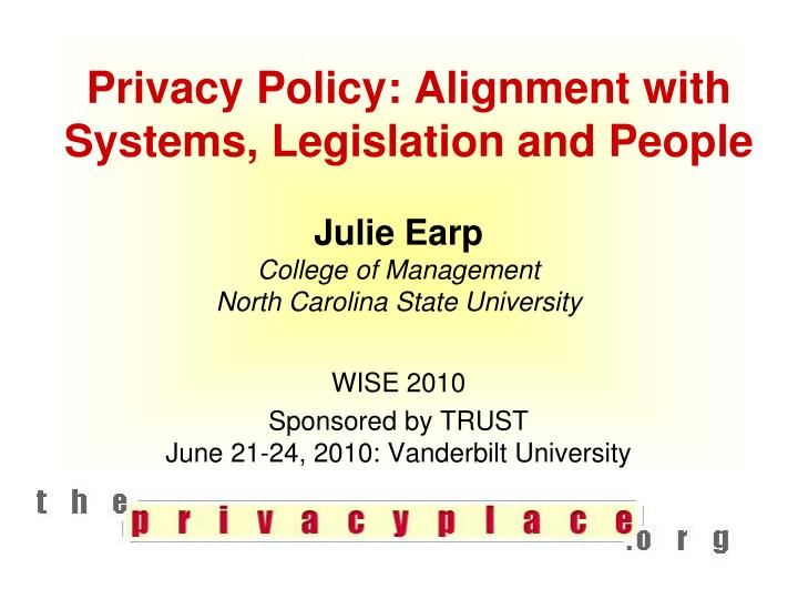 privacy policy alignment with systems legislation and people n.