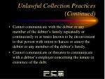 unlawful collection practices continued1