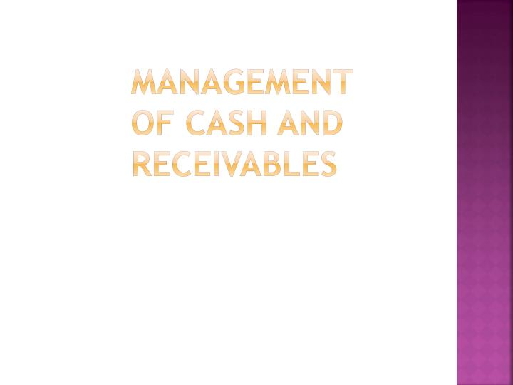 management of cash and receivables n.