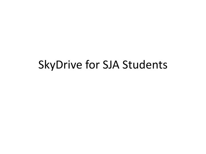 skydrive for sja students n.