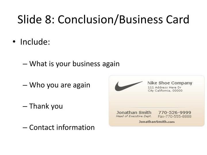 Slide 8: Conclusion/Business Card