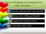 purposes of designing accounting system for sales transactions