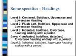 some specifics headings
