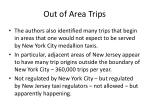 out of area trips