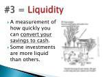 3 liquidity