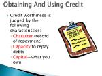 obtaining and using credit