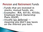 pension and retirement funds