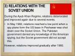 3 relations with the soviet union