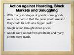 action against hoarding black markets and smuggling