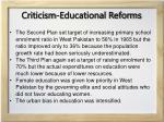 criticism educational reforms