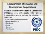 establishment of financial and development corporations