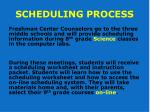 scheduling process1