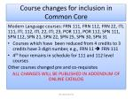 course changes for inclusion in common core1