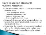 core education standards outcomes assessment