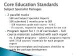 core education standards subject specialist packages