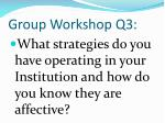 group workshop q3