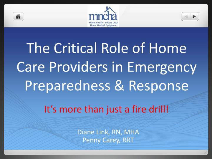 the critical role of home care providers in emergency preparedness response n.