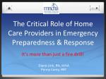 the critical role of home care providers in emergency preparedness response