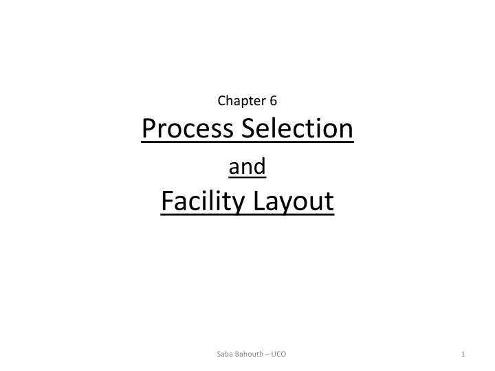 chapter 6 process selection and facility layout n.