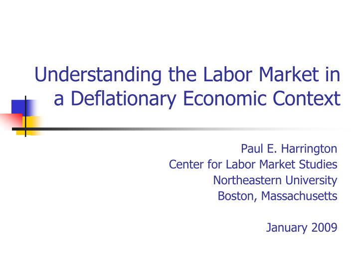 understanding the labor market in a deflationary economic context n.