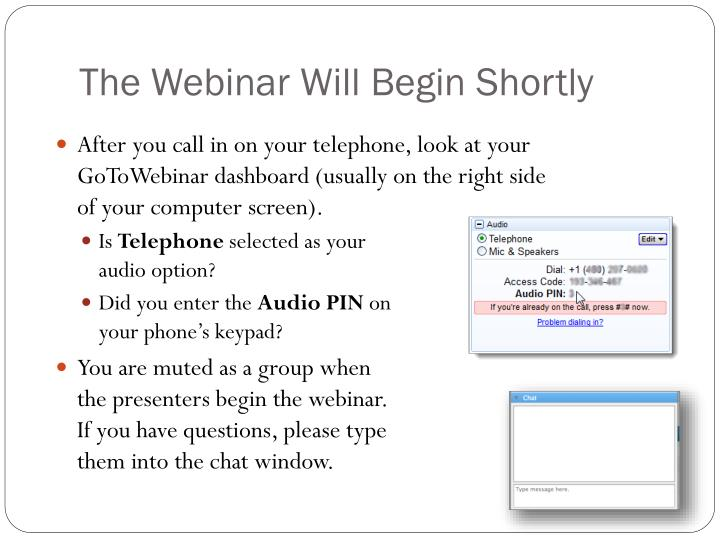 the webinar will begin shortly n.