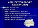 application packet review ohcq