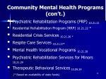 community mental health programs con t