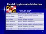 mental hygiene administration