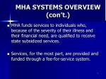 mha systems overview con t