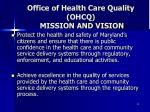 office of health care quality ohcq mission and vision