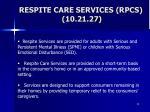 respite care services rpcs 10 21 27