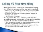 selling vs recommending