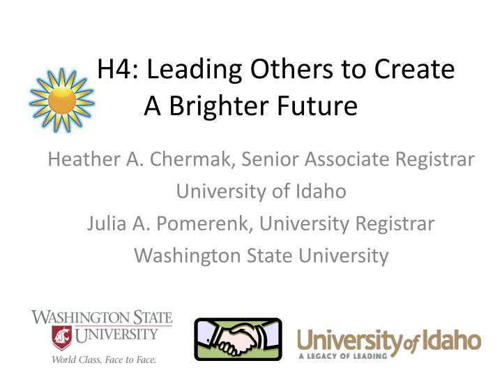 h4 leading others to create a brighter future n.