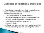 dual role of functional strategies